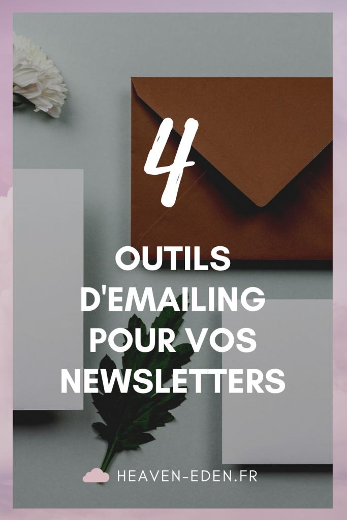Newsletters : je vous donne 4 outils pour créer vos campagnes emailing ! - Heaven Eden